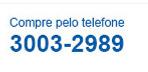 Compre pelo telefone 3003-2989
